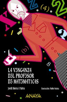la venganza del profesor de matemáticas-jordi sierra i fabra-9788469833698