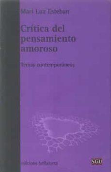 Enmarchaporlobasico.es Critica Del Pensamiento Amoroso: Temas Contemporaneos Image