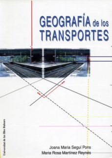 Descargar ebooks google book downloader GEOGRAFIA DE LOS TRANSPORTES PDB CHM 9788476328798