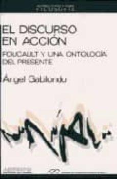 Inmaswan.es Discurso En Accion,: El Foucault Y Una Ontologia Del Presente Image