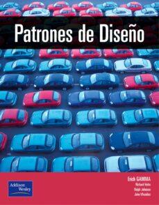 Descargar PATRONES DE DISEÃ'O: ELEMENTOS DE SOFTWARE ORIENTADO A OBJETOS REU TILIZABLES gratis pdf - leer online