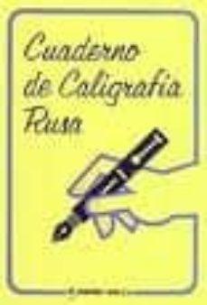 Descarga gratuita de libros de texto de computadora en pdf. CUADERNO DE CALIGRAFIA RUSA 9788480410298 in Spanish