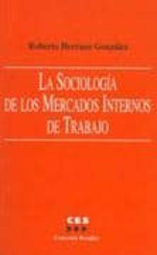 Bressoamisuradi.it La Sociologia De Los Mercados Internos De Trabajo Image