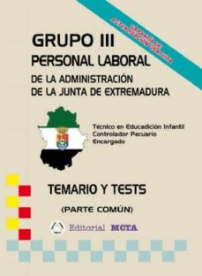 GRUPO III PERSONAL LABORAL DE LA JUNTA DE EXTREMADURA - VV.AA. | Triangledh.org