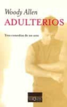 Amazon stealth descargar ebook gratis ADULTERIOS: TRES COMEDIAS DE UN ACTO 9788483104798 de WOODY ALLEN