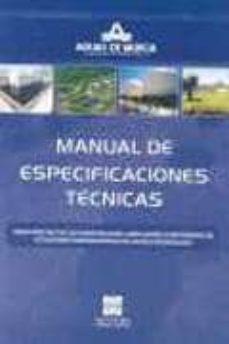 MANUAL DE ESPECIFICACIONES TECNICAS: PARA PROYECTOS DE CONSTRUCCI ON, AMPLIACION O REFORMAS DE ESTACIONES DEPURADORAS DE AGUAS RESIDUALES - GARRIDO  