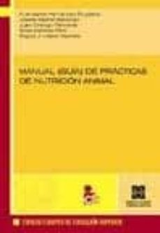 Fácil descarga de libros en español. MANUAL (GUIA) DE PRACTICAS DE NUTRICION ANIMAL (Literatura española)  9788484257998 de FUENSANTA HERNANDEZ RUIPEREZ