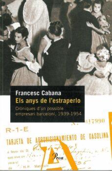 Trailab.it Els Anys De L Estraperlo: Croniques D Un Possible Empresari Barce Loni (1939-1954) Image