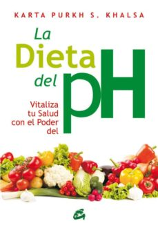 Geekmag.es La Dieta Del Ph: Vitaliza Tu Salud Con El Poder Del Ph Image