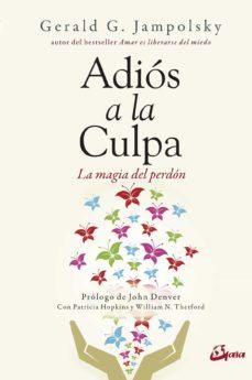 Valentifaineros20015.es Adios A La Culpa: La Magia Del Perdon Image