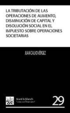 Chapultepecuno.mx La Tributacion De Las Operaciones De Aumento, Disminucion De Capi Tal Y Disolucion Social En El Impuesto Sobre Las Operaciones Societarias Image