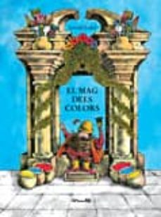 el mag dels colors-arnold lobel-9788484701798