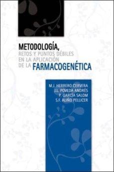 Foro ebooki descargar METODOLOGIA, RETOS Y PUNTOS DEBILES EN LA APLICACION DE LA FARMAC OGENETICA (10ª ED) (2 VOLS)