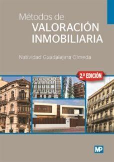 Descargar METODOS DE VALORACION INMOBILIARIA (2ª ED.) gratis pdf - leer online