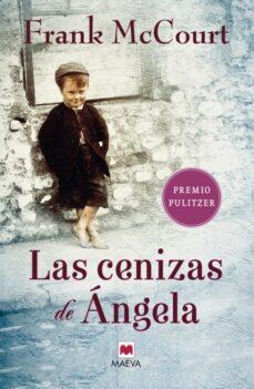 Descargar libros de texto en pdf gratis LAS CENIZAS DE ANGELA 9788486478698 en español de FRANK MCCOURT