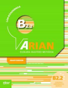 Audiolibro descargable gratis ARIAN B2.2 LAN KOADERNOA (+ERANTZUNAK) (Literatura española) de BATZUK  9788490276198