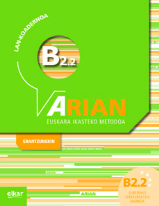 Descarga gratis ebooks para pda ARIAN B2.2 LAN KOADERNOA (+ERANTZUNAK) RTF PDF PDB 9788490276198 (Literatura española)