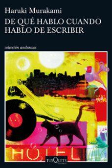 Libros de audio gratis descargar mp3 DE QUE HABLO CUANDO HABLO DE ESCRIBIR 9788490663998