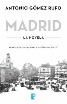 madrid (ebook)-antonio gomez rufo-9788490693698