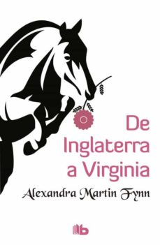 de inglaterra a virginia-alexandra martin fynn-9788490703298