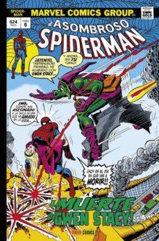 Descargar y leer EL ASOMBROSO SPIDERMAN 6: Â¡LA MUERTE DE GWEN STACY! gratis pdf online 1