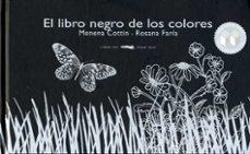 Debatecd.mx El Libro Negro De Los Colores (Primer Premio En La Categoria Nuev Os Nuevos Horizontes Otorgado Por La Feria Del Libro Infantil De Bologna 2007) Image
