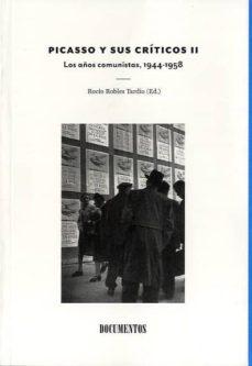 picasso y sus criticos vol. ii-rocio robles tardio-9788493814298