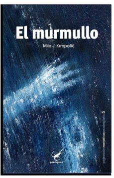 Descargar libros de internet EL MURMULLO en español 9788493829698 PDF MOBI PDB