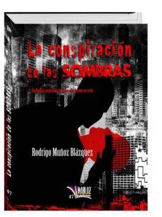 Descargar joomla pdf ebook LA CONSPIRACIÓN DE LAS SOMBRAS 9788494327698 PDB