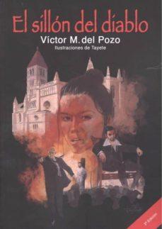 PDF descargable de libros electrónicos gratis. EL SILLON DEL DIABLO (2ª ED.) in Spanish 9788494538698 de VICTOR M. DEL POZO RTF