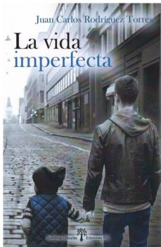 Libros para descargar gratis para kindle LA VIDA IMPERFECTA