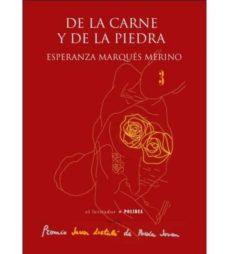 DE LA CARNE Y DE LA PIEDRA - ESPERANZA MARQUES MERINO | Adahalicante.org