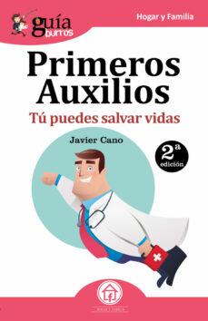 Libros descargables de amazon para kindle. PRIMEROS AUXILIOS (GUIABURROS) de JAVIER CANO