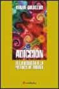 Descargar e book desde google ADICCION DE LA BIOLOGIA A LA POLITICA DE DROGAS (Literatura española) de ABRAM GOLDSTEIN PDF 9788495670298