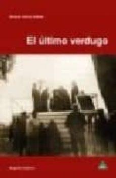 el ultimo verdugo-salvador garcia jimenez-9788496419698