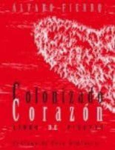 Libros descargables gratis en j2ee COLONIZADO CORAZON: LIBRO DE PIROPOS
