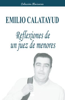 Descargar REFLEXIONES DE UN JUEZ DE MENORES gratis pdf - leer online