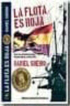 la flota es roja: papel clave del radiotelegrafista benjamín balb oa en julio de 1936-daniel sueiro-9788496862098