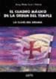 Sopraesottoicolliberici.it El Cuadro Magico De La Orden Del Temple: La Clave Del Enigma Image