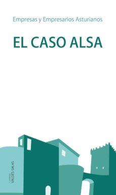 el caso alsa-joaquin ocampo suarez-valdes-mauro f. guillen-esteban garcia canal-9788497047098