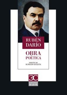 Ebooks descargables para encender OBRA POÉTICA en español de RUBEN DARIO