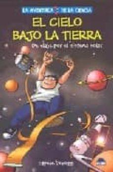 Debatecd.mx El Cielo Bajo La Tierra: De Viaje Por El Sistema Solar Image