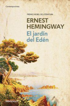 Jar descargar gratis ebook móvil EL JARDIN DEL EDEN 9788497935098 PDF ePub iBook (Literatura española) de ERNEST HEMINGWAY