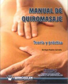 Carreracentenariometro.es Manual De Quiromasaje: Teoria Y Practica Image