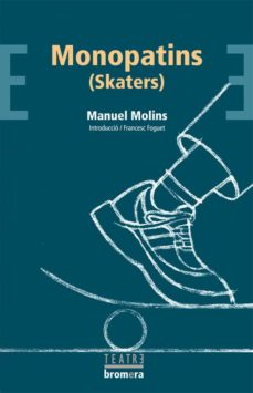 Libro de descarga kindle MONOPATINS -SKATERS- (Spanish Edition) de MANUEL MOLINS iBook MOBI CHM 9788498240498