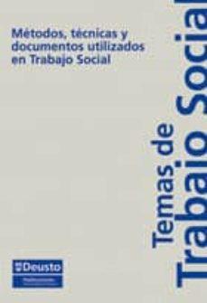 metodos, tecnicas y documentos utilizados en trabajo social-cinta guinot-9788498301298