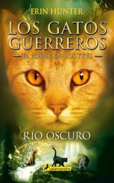 Srazceskychbohemu.cz Los Gatos Guerreros Rio Oscuro (El Poder De Los Tres Ii) Image