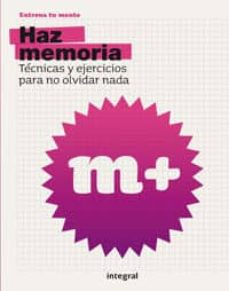 Titantitan.mx Haz Memoria: Tecnicas Y Ejercicios Para No Olvidar Nada Image