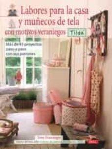 Los mejores libros de audio gratuitos para descargar LABORES PARA LA CASA Y MUÑECOS DE TELA CON MOTIVOS VERANIEGOS: MA S DE 45 PROYECTOS PASO A PASO CON SUS PATRONES 9788498740998 (Spanish Edition) iBook ePub