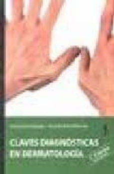 Descargar audiolibros gratis en italiano CLAVES DIAGNOSTICO EN DERMATOLOGIA PDB 9788498910698 en español de JOSE BLASCO MELGUIZO